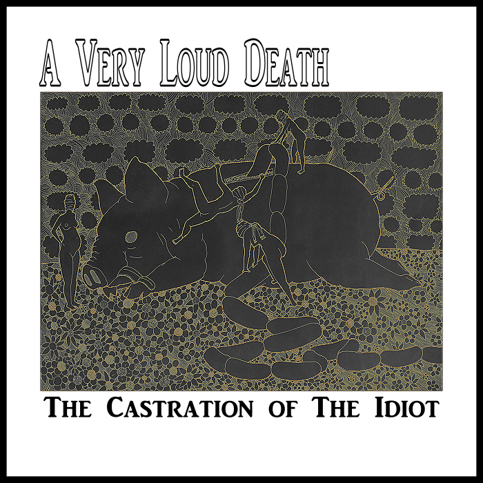 The Castration of the Idiot Re-mastered