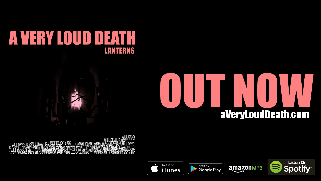 A Very Loud Death Lanterns Out Now